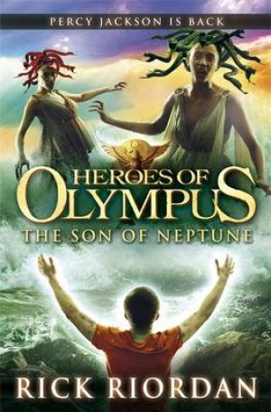 Heroes of Olympus : The Son of Neptune