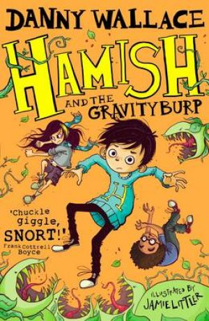 Hamish and the Gravity Burp