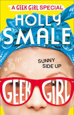 GEEK GIRL : Sunny Side Up