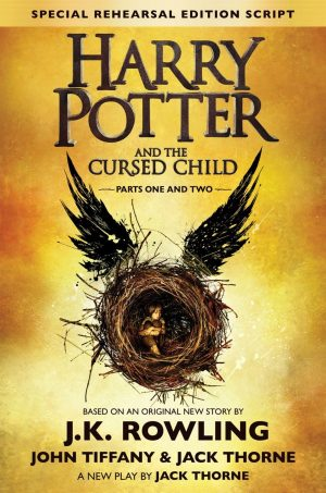 Harry Potter and the Cursed Child – Parts One and Two (Harry Potter #8)