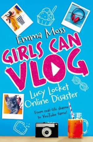 Lucy Locket: Online Disaster – Girls Can Vlog 1
