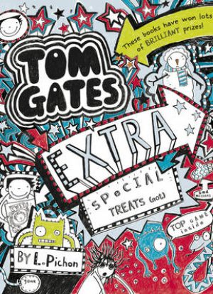 Tom Gates Extra Special Treats (… Not)