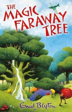 The Magic Faraway Tree (Enchanted Wood)
