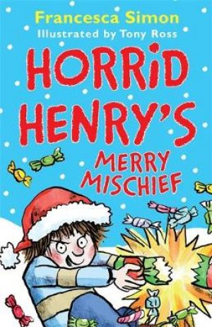 Horrid Henry's Merry Mischief