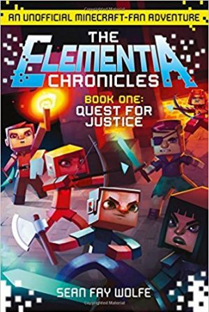 The Elementia Chronicles | Quest for Justice
