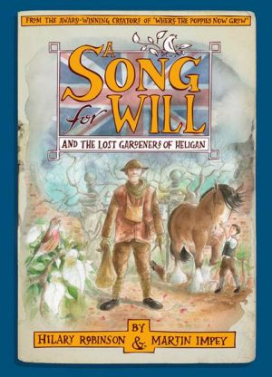 A Song for Will and The Lost Gardeners of Heligan