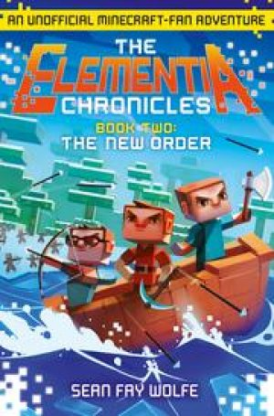 The Elementia Chronicles | The New Order