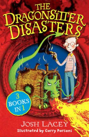 The Dragonsitter Disasters 3 Books in 1