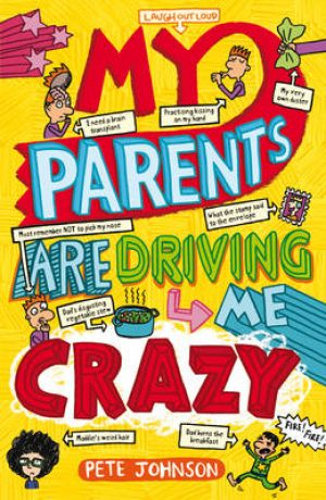 My Parents are Driving Me Crazy