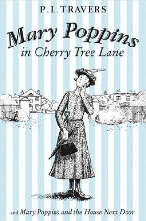 Mary Poppins in Cherry Tree Lane