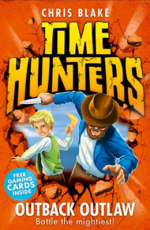 Time Hunters: Outback Outlaw