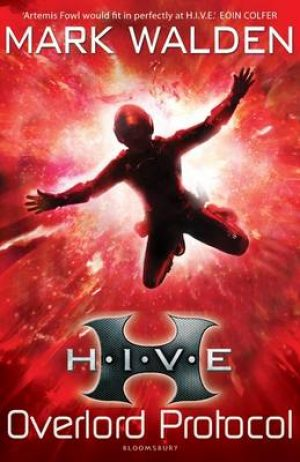 HIVE 2: The Overlord Protocol
