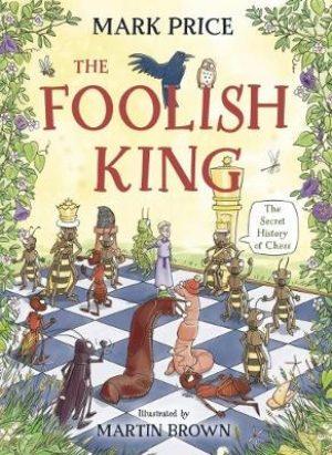 The Foolish King