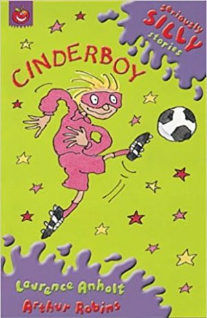 Cinderboy (Seriously Silly Supercrunchies)